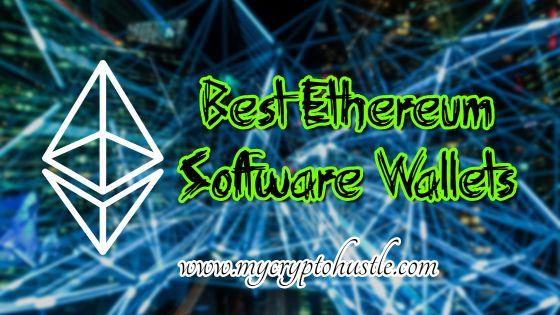 best ethereum software wallet